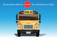 Do you know when to stop for a school bus in Ohio? with graphic of a school bus