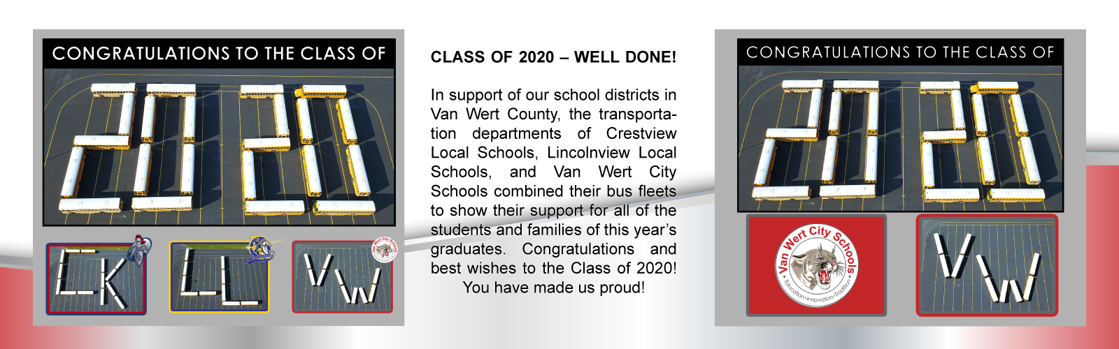 Congratulations class of 2020 from Van Wert City Schools, Crestview and Lincolnview transportation department with an image of school buses spelling out 2020