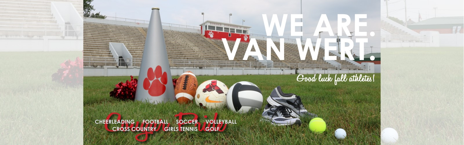 We Are Van Wert. Good luck fall athletes with sports equipment in front of Eggerss Stadium