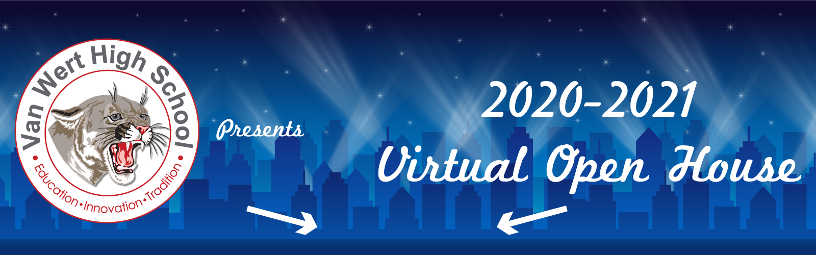 VWHS Presents 2020-2021 Virtual Open House with a graphic of a city skyline and spotlights