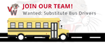 Join our team! Wanted: substitute custodians with graphic of a school bus and the VW cougar head logo